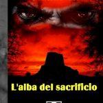 l'alba del sacrificio