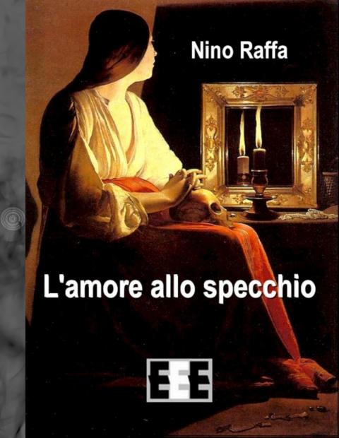 Intervista a nino raffa edizioni esordienti ebook - L immagine allo specchio streaming ...