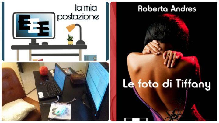 Roberta Andres e La sua Postazione