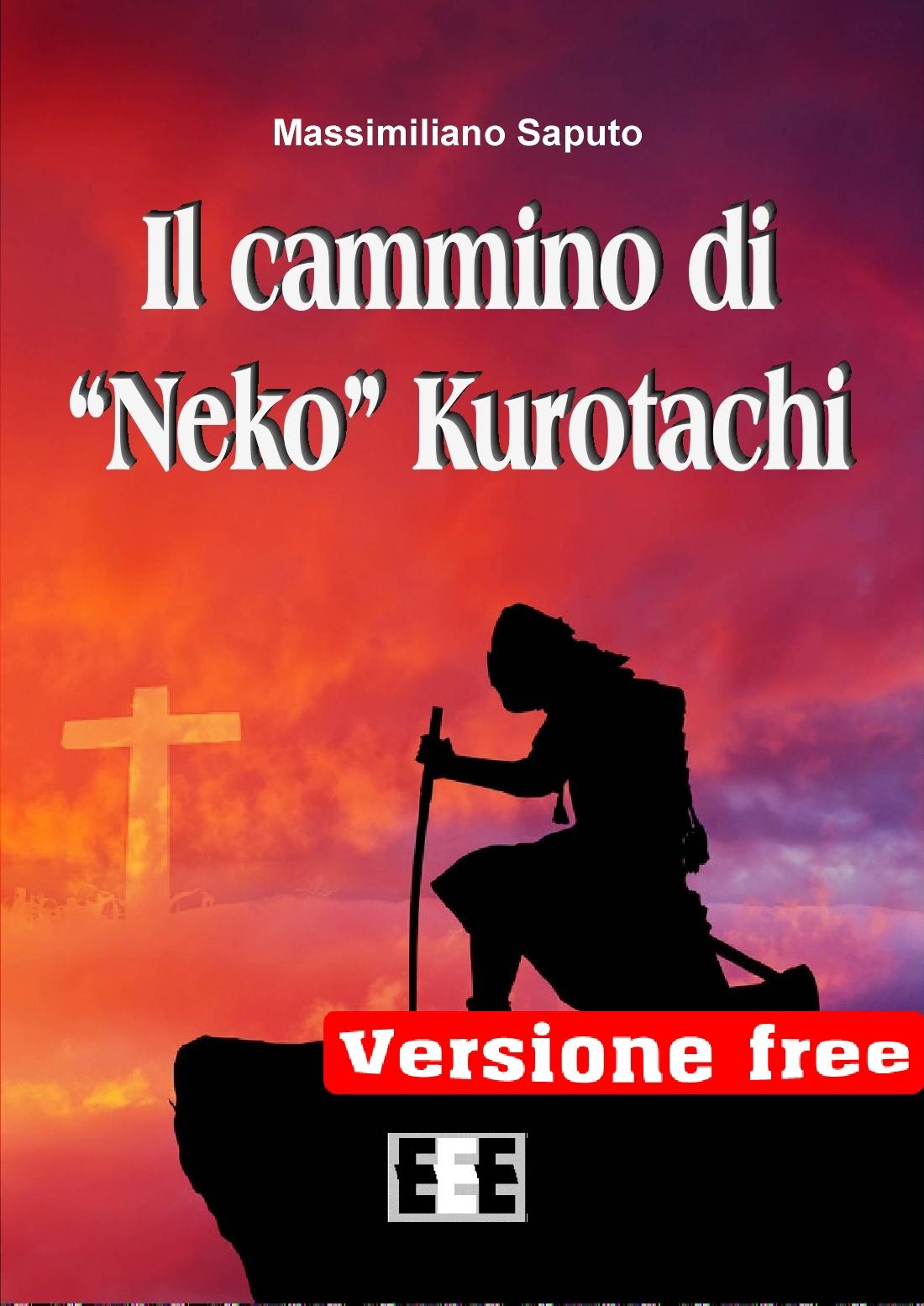 IL CAMMINO DI NERO KUROTACHI