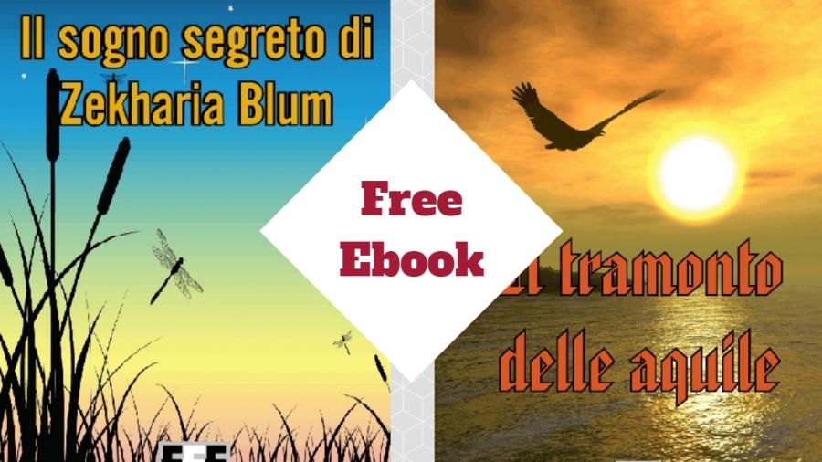 Il sogno segreto di Zekharia Blum e Il tramonto delle aquile