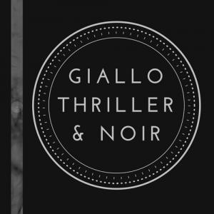 Gialli, Thriller e Noir