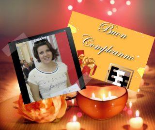 Buon compleanno Ilaria Prete