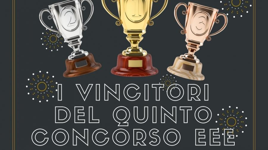 I vincitori del V concorso EEE