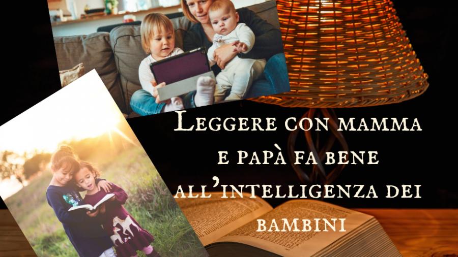Leggere con mamma e papà fa bene all'intelligenza dei bambini (1)
