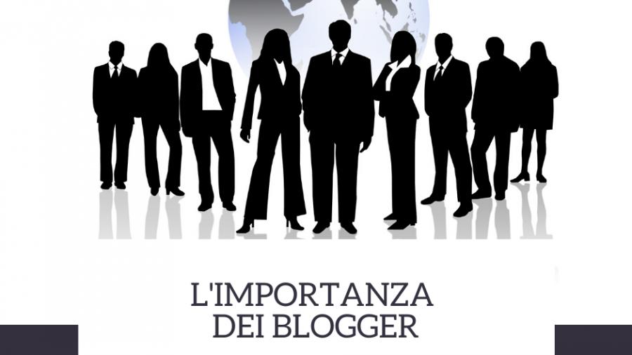 L'importanza dei blogger